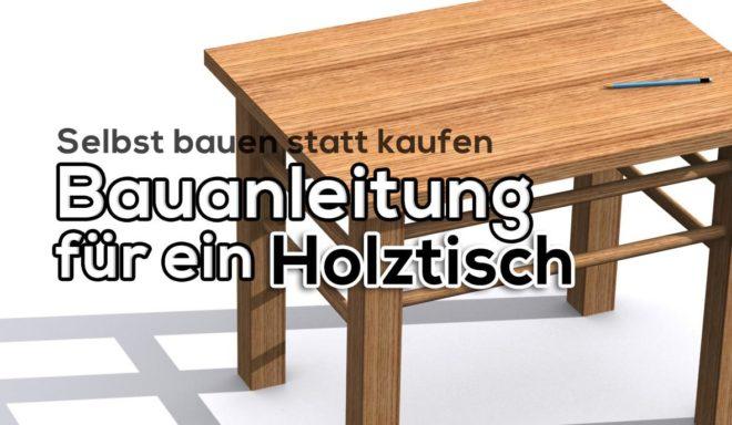 Bauanleitung für einen Tisch aus Holz